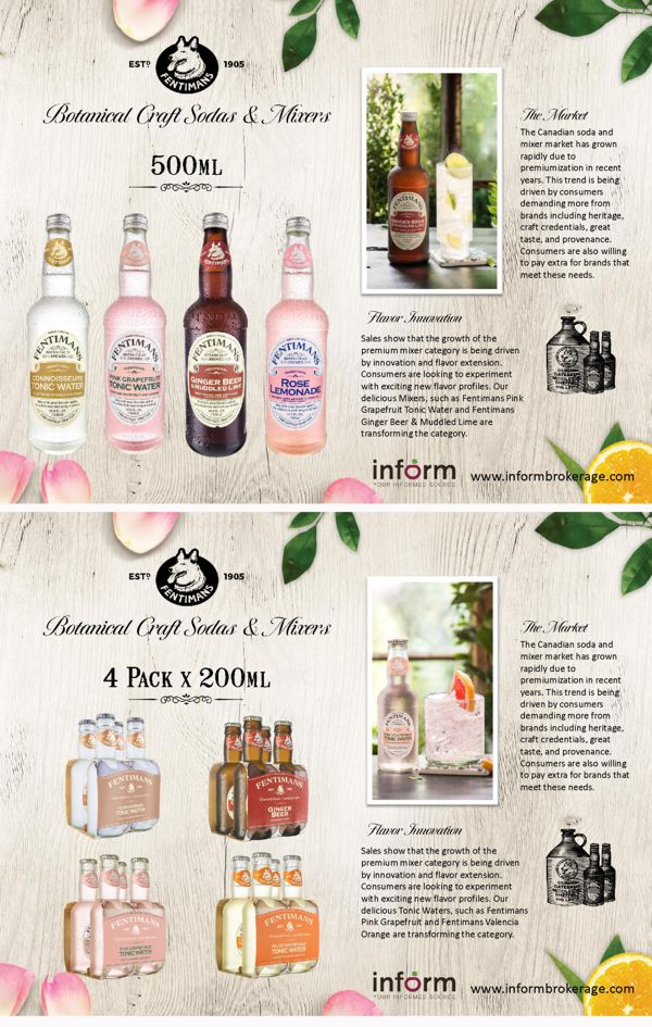 Sales show that the growth of the premium mixer category is being driven by innovation and flavor extension. Consumers are looking to experiment with exciting new flavor profiles. Our delicious Tonic Waters, such as Fentimans Pink Grapefruit and Fentimans Valencia Orange are transforming the category.     The Canadian soda and mixer market has grown rapidly due to premiumization in recent years. This trend is being driven by consumers demanding more from brands including heritage, craft credentials, great taste, and provenance. Consumers are also willing to pay extra for brands that meet these needs.     4x200ml pack  Pink Grapefruit Tonic Water Connoisseur Tonic Water Valencian Orange Tonic Water Ginger Beer    500ml Bottles  Pink Grapefruit Tonic Water Connoisseur Tonic Water Ginger Beer & Muddled Lime  Rose Lemonade
